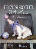 Deliziosi Progetti con Tilda  - Libro