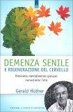 Demenza Senile e Rigenerazione del Cervello — Libro