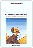 La democrazia e l'arcaico — Libro