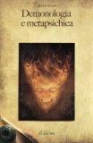 Demonologia e Metapsichica  - Libro