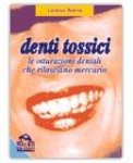 Denti tossici