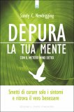 Depura la Tua Mente con il metodo Mind Detox - Libro