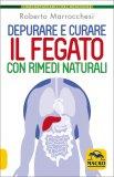 Depurare e Curare il Fegato con i Rimedi Naturali — Libro
