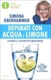 Depurati con Acqua e Limone secondo il tuo Biotipo Oberhammer — Libro