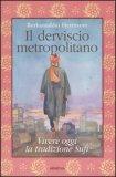 Il Derviscio Metropolitano