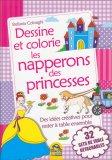 Dessine et Colorie Les Napperons Des Princesses - Libro