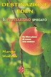 Destinazione Eden - Il Fruttarismo Spiegato - Libro