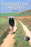 Destinazione Santiago - Libro