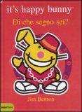 Di Che Segno Sei? It's Happy Bunny