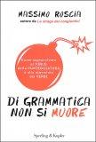 Di Grammatica non si Muore - Libro