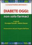 Diabete Oggi: Non solo Farmaci