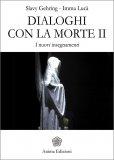 Dialoghi con la Morte - Vol. 2 - Libro