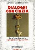 Dialoghi con Cinzia da un'altra Dimensione — Libro