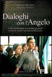 Dialoghi con l'Angelo DVD