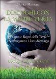 Dialoghi con la Madre Terra  - Libro