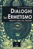 Dialoghi sull'Ermetismo - Libro