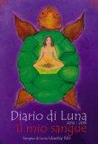 Diario di Luna 2012-2013 -  Il Mio Sangue  - Libro