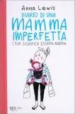 Diario di una Mamma Imperfetta - Libro