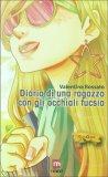 Diario di una Ragazza con gli Occhiali Fucsia - Libro