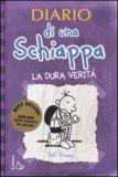 Diario di una Schiappa - La Dura Verità  - Libro