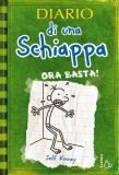 Diario di una Schiappa - Ora Basta!  - Libro