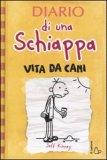 Diario di una Schiappa - Vita da Cani  - Libro