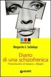 Diario di una Schizofrenica  - Libro