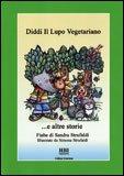 Diddi il Lupo Vegetariano e Altre Storie — Libro