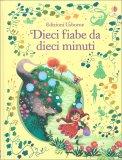 Dieci Fiabe da Dieci Minuti - Libro
