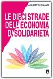 Le dieci strade dell'economia di solidarietà