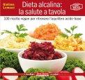 Dieta Alcalina: la Salute a Tavola - Libro
