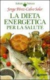 La Dieta Energetica per la Salute
