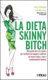 La Dieta Skinny Bitch