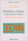Dietetica Cinese nella Pratica Clinica