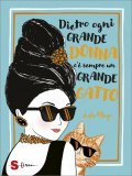Dietro ogni grande Donna c'è sempre un grande Gatto — Libro