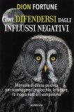 Come Difendersi dagli Influssi Negativi — Libro