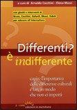 Differenti? E' Indifferente — Libro