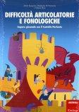 Difficoltà Articolatorie e Fonologiche  - Libro