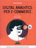 Digital Analytics per E-commerce - Libro