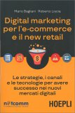 Digital Marketing per l'e-Commerce e il New Retail — Libro