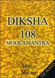Diksha 108 Moolamantra  - CD