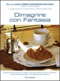 Dimagrire con Fantasia  - Libro