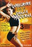 Dimagrire con la Danza Moderna