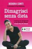 Dimagrisci senza Dieta - Libro + CD Audio