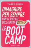 Dimagrire per sempre con le Ricette della Dieta LeBootCamp - Libro