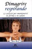 Dimagrire Respirando + Dvd — Libro