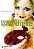 Dimagrire Senza Diete