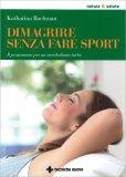 Dimagrire Senza Fare Sport - Libro