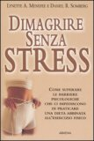 Dimagrire Senza Stress