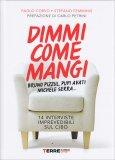 Dimmi come Mangi - Libro